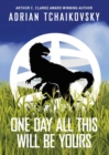 One Day All This Will Be Yours Signed Limited Edition - Book