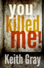 You Killed Me! - Book
