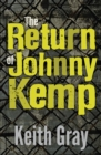 The Return of Johnny Kemp - Book