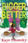 Bigger and Better - Book