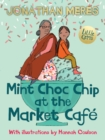 Mint Choc Chip at the Market Cafe - Book