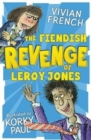 The Fiendish Revenge of Leroy Jones - Book