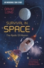 Survival in Space : The Apollo 13 Mission - Book