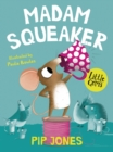 Madam Squeaker - Book