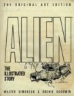 Alien: The Illustrated Story (Original Art Edition) - Book