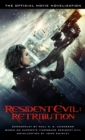 Resident Evil: Retribution - The Official Movie Novelization - Book