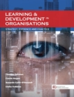 Learning & Development in Organisations: Strategy, Evidence and Practice - Book