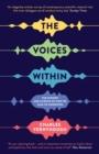 The Voices Within : The History and Science of How We Talk to Ourselves - Book