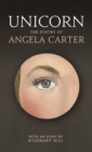 Unicorn : The poetry of Angela Carter - Book