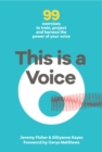 This is a Voice : 99 exercises to train, project and harness the power of your voice - Book