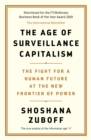 The Age of Surveillance Capitalism : The Fight for a Human Future at the New Frontier of Power - Book