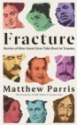 Fracture : Stories of How Great Lives Take Root in Trauma - Book