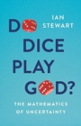 Do Dice Play God? : The Mathematics of Uncertainty - Book