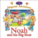 Noah and his Big Boat (Magnetic Adventures CBK) - Book