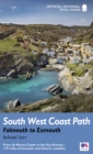 South West Coast Path: Falmouth to Exmouth : From St Mawes Castle to the Exe Estuary - 179 miles of dramatic and historic coastline - Book