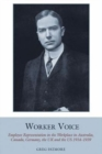 Worker Voice : Employee Representation in the Workplace in Australia, Canada, Germany, the UK and the US 1914-1939 - Book