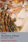 The Poetry of Rumi : The Masnavi -- Book I - Book