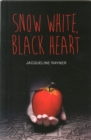 Snow White, Black Heart - Book