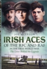 Irish Aces of the RFC and the RAF : In the First World War - Book