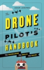 The Drone Pilot's Handbook - eBook