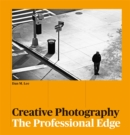 Creative Photography : The Professional Edge - Book