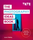 Tate: The Photography Ideas Book - Book