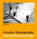 Creative Photography : The Professional Edge - eBook
