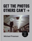 Get the Photos Others Can't - eBook