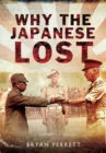 Why the Japanese Lost : The Red Sun's Setting - Book