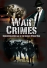War Crimes : Underworld Britain in the Second World War - eBook