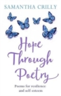 Hope Through Poetry : Poems for resilience and self-esteem - Book