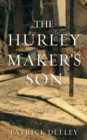 The Hurley Maker's Son - Book