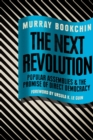 The Next Revolution : Popular Assemblies and the Promise of Direct Democracy - Book