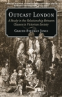 Outcast London : A Study in the Relationship Between Classes in Victorian Society - eBook