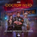 Doctor Who - The Monthly Adventures #252 An Alien Werewolf in London - Book
