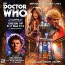 Doctor Who Main Range: Order of the Daleks : No.218 - Book