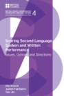 Scoring Second Language Spoken and Written Performance : Issues, Options and Directions - Book