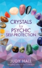 Crystals for Psychic Self-Protection - Book
