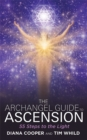The Archangel Guide to Ascension : 55 Steps to the Light - Book