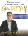 The Tapping Solution for Manifesting Your Greatest Self : 21 Days to Releasing Self-Doubt, Cultivating Inner Peace, and Creating a Life You Love - Book