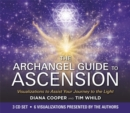 The Archangel Guide to Ascension : Visualizations to Assist Your Journey to the Light - Book