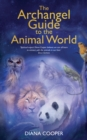 The Archangel Guide to the Animal World - Book