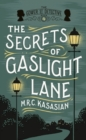 The Secrets of Gaslight Lane - Book