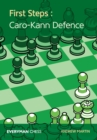 First Steps: Caro-Kann Defence - Book