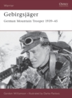 Gebirgsj ger : German Mountain Trooper 1939 45 - eBook