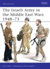 The Israeli Army in the Middle East Wars 1948 73 - eBook