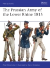 The Prussian Army of the Lower Rhine 1815 - Book