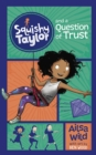 Squishy Taylor and a Question of Trust - Book