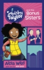 Squishy Taylor and the Bonus Sisters - Book