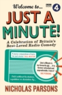 Welcome to Just a Minute! : A Celebration of Britain's Best-Loved Radio Comedy - Book